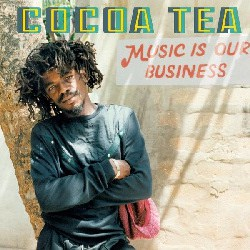 "VP Records Releases Cocoa Tea ""Music Is Our Business"" on March 15th"
