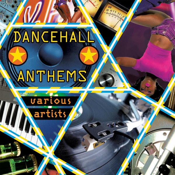 Dancehall Anthems – New Recordings from the Golden Era!